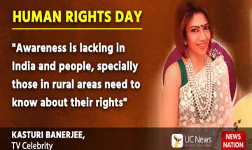 Know Your Rights: Rural, poor should be made aware of human rights, says TV actress Kasturi Banerjee