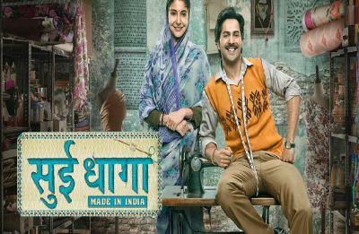Varun Dhawan-Anushka Sharma's Sui Dhaaga crosses 125 crore worldwide GBO!