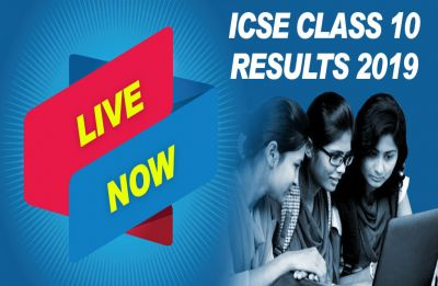 LIVE NOW ICSE class 10th results 2019: CISCE announces results at cisce.org