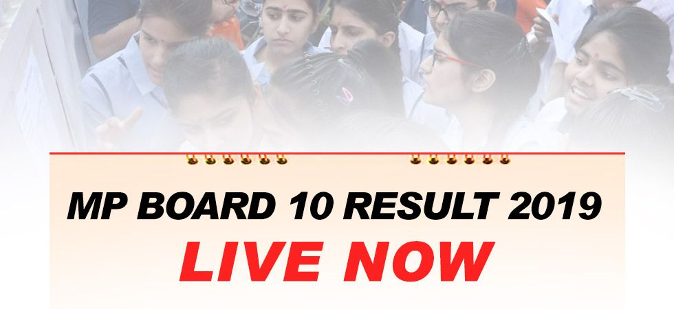 MP Class 10 Results 2019