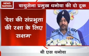 IAF capable of capable of destroying enemy's nuclear weapons, can fight on two war fronts: Air Force Chief Marshal BS Dhanoa